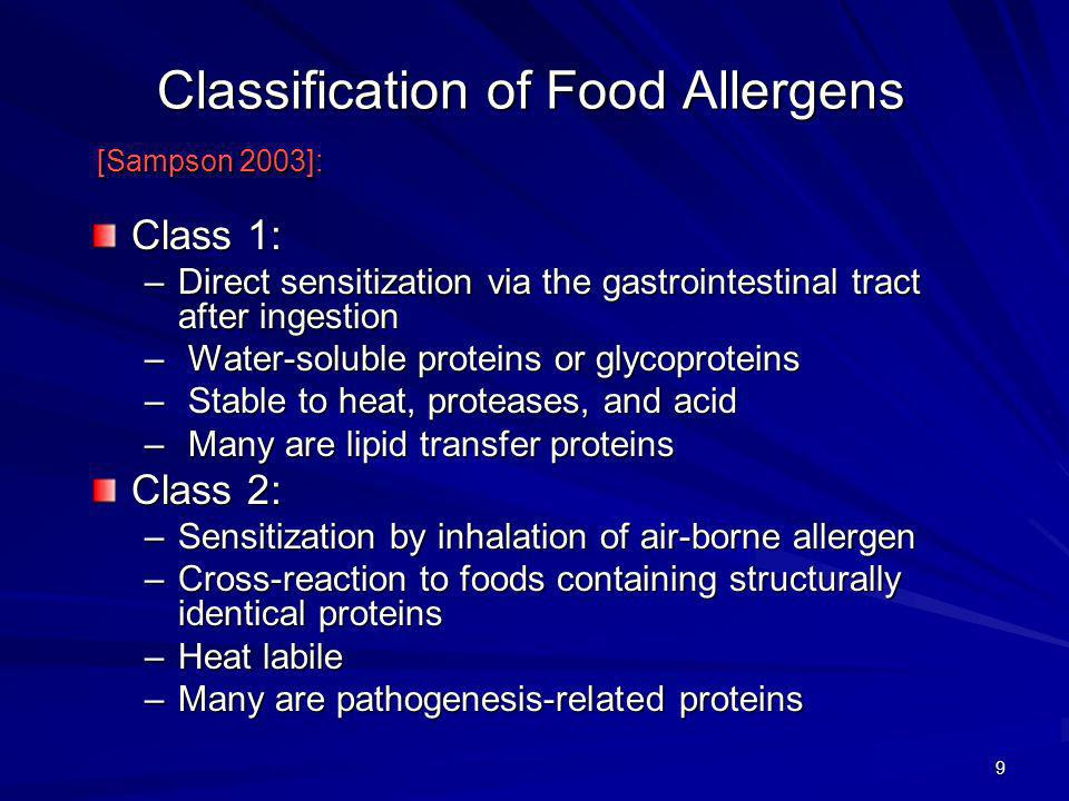 Classification of Food Allergens [Sampson 2003]: